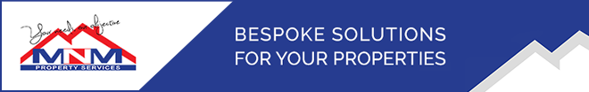 MNM PROPERTY SERVICES - BESPOKE SOLUTIONS FOR YOUR PROPERTIES